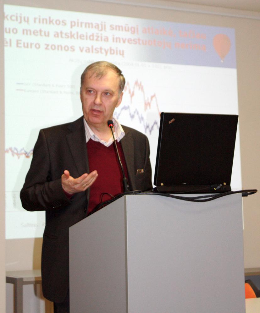 Analitikas R. Rudzkis: šie metai bus geresni