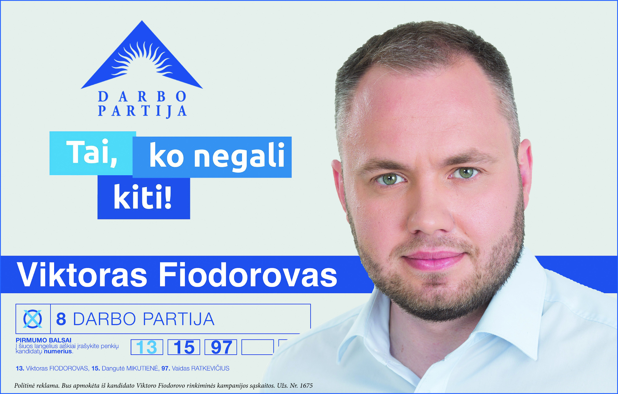 Balsuoti kviečia Viktoras Fiodorovas