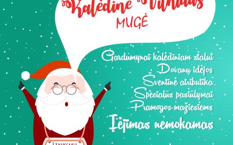 Didžiausias Lietuvoje kalėdinis miestelis po stogu – ,,Didžioji kalėdinė Vilniaus mugė''